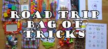 Random Giggles: Road Trip Bag of Tricks