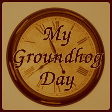 Random Giggles: Grondhog Day, Observed
